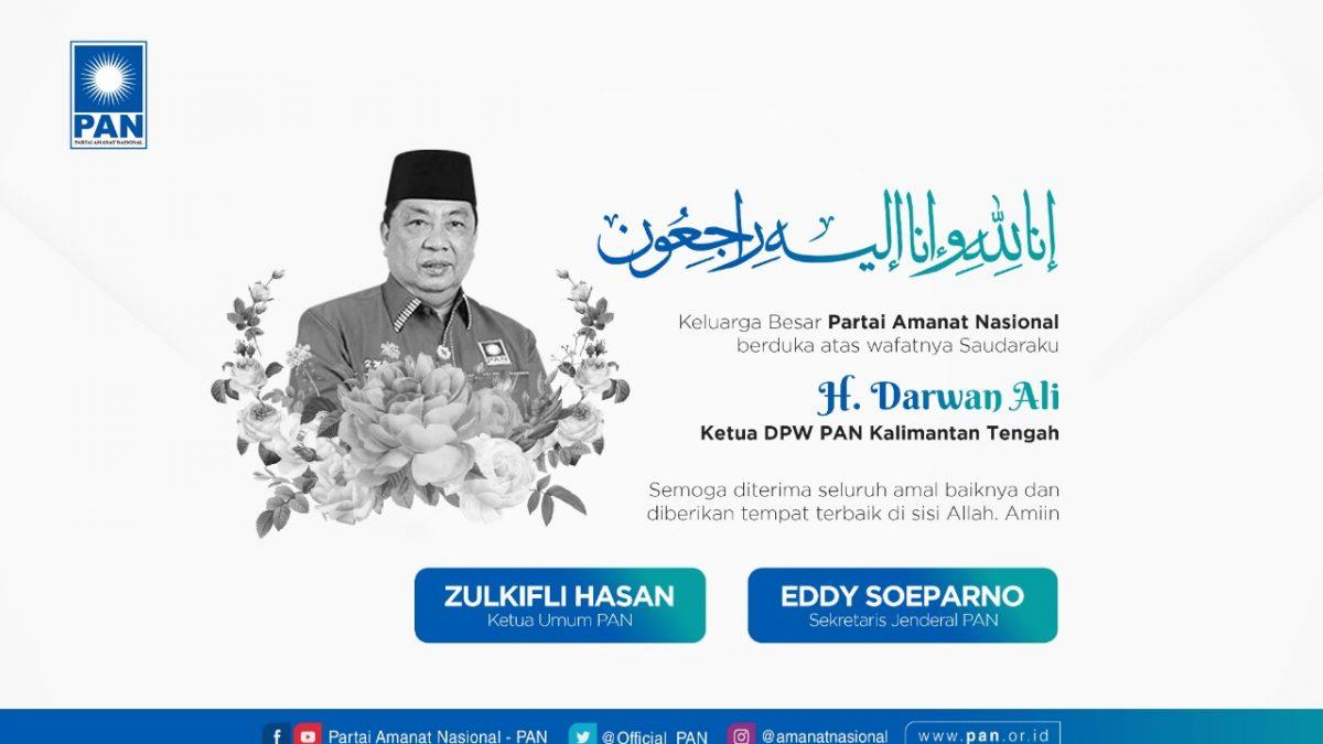 Keluarga Besar PAN Berduka Atas Wafatnya H Darwan Ali Ketua DPW PAN Kalteng